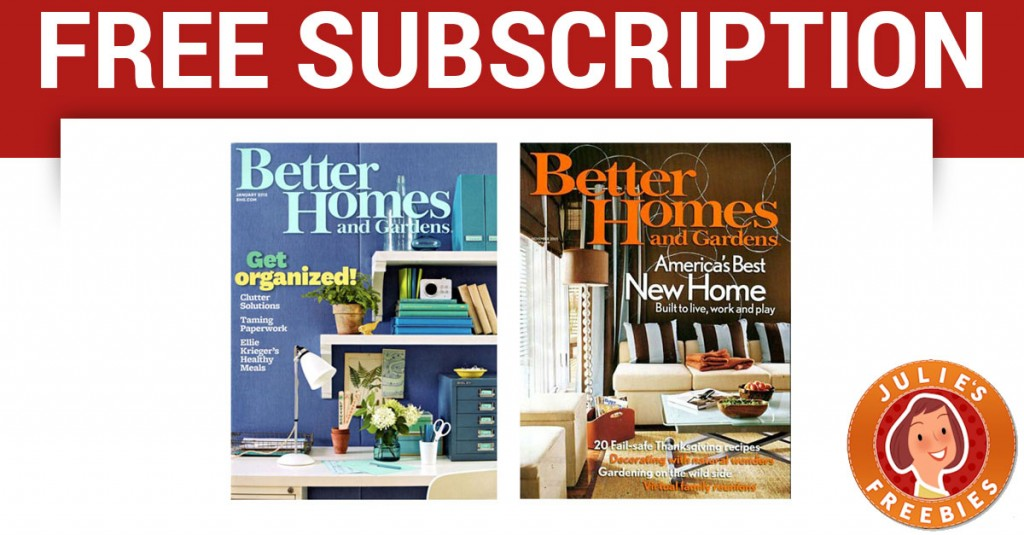 Free Subscription To Better Homes And Gardens Freebies