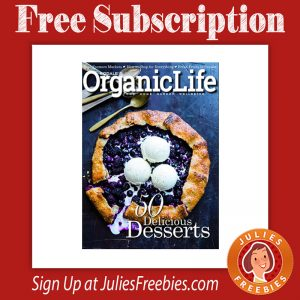 Free Subscription To Organic Life Magazine Freebies List